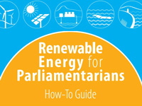 RENEWABLE ENERGY FOR PARLIAMENTARIANS: A HOW-TO GUIDE (2014)